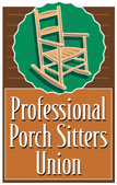 Professional Porch Sitters Union